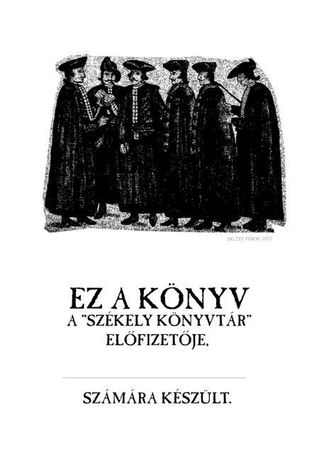 Székely Könyvtár 11 - Hermányi Dienes József: Nagyenyedi Demokritus