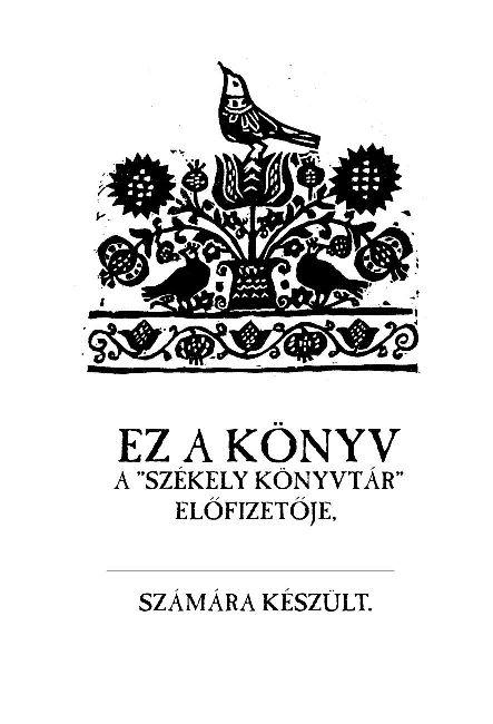 Ex Libris (rajzolta: Siklódy Ferenc) az előfizetők könyvei számára